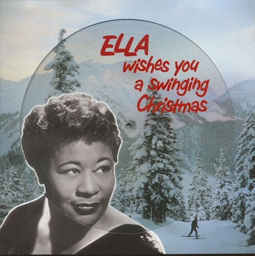 Ella Fitzgerald - Ella Wishes You A Swinging Christmas (Pict) (Uk)