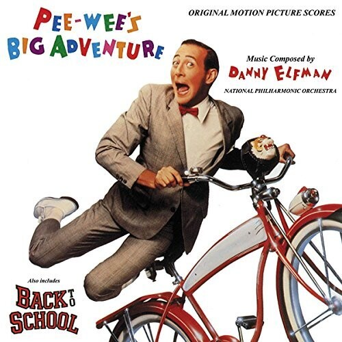 Danny Elfman - Pee-wee's Big Adventure / Back to School (Original Motion Picture Scores)