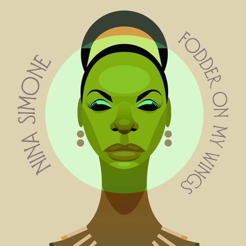 Nina Simone - Fodder On My Wings