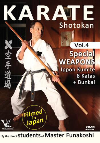 Shotokan Karate, Vol. 4: Special Weapons