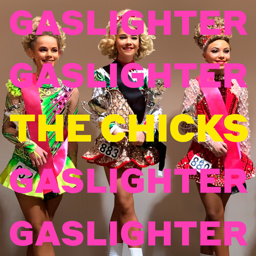 The Chicks - Gaslighter [LP]