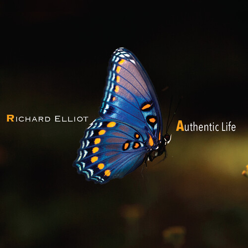 Richard Elliot - Authentic Life