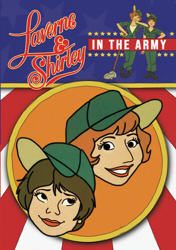 Laverne & Shirley in the Army: The Complete Animated Series