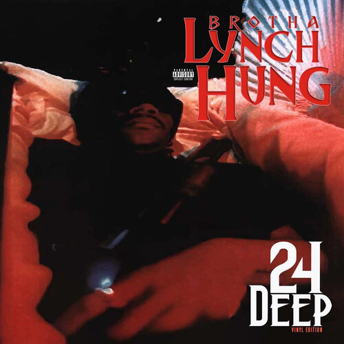 Brotha Lynch Hung - 24 Deep