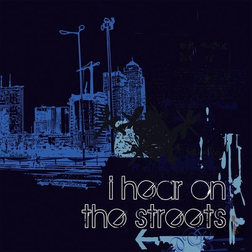 I Hear on the Streets /  Various