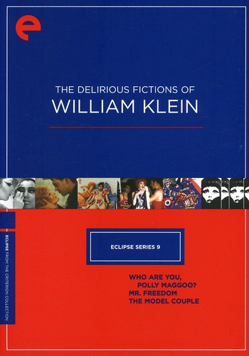 The Delirious Fictions of William Klein (Criterion Collection: Eclipse Series 9)
