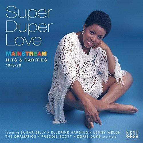 Super Duper Love: Mainstream Hits & Rarities 73-76 [Import]