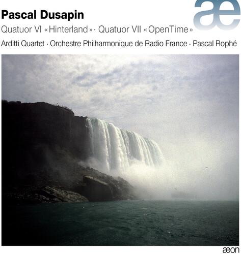 Pascal Dusapin: Quatuor Vl ''Hinterland'' & Quatuor Vll