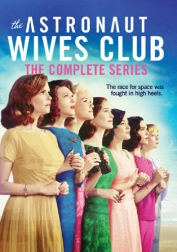 The Astronaut Wives Club: The Complete Series
