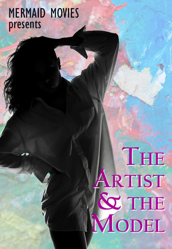 Mermaid Movies Presents: The Artist And The Model
