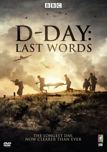 D-Day 75: Last Words On The Longest Day
