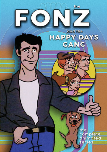 The Fonz and the Happy Days Gang: The Complete Animated Series
