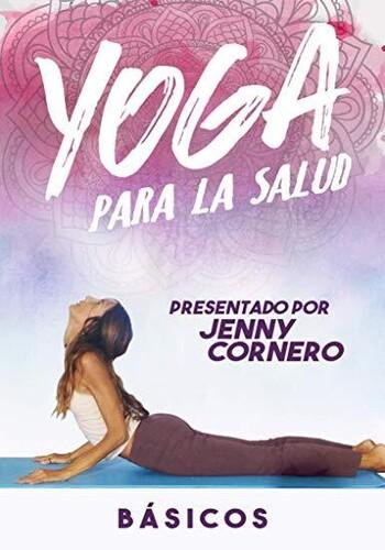 Yoga Para La Salud: Basicos