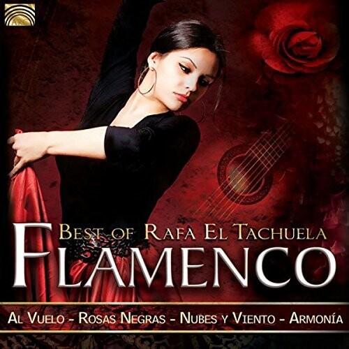 Flamenco - Best of Rafa El Tachuela
