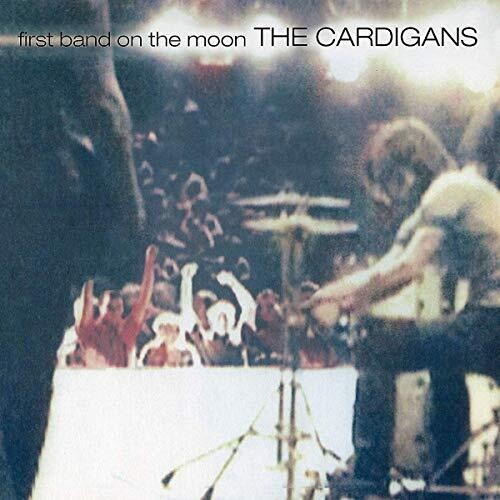 The Cardigans - First Band On The Moon (Uk)