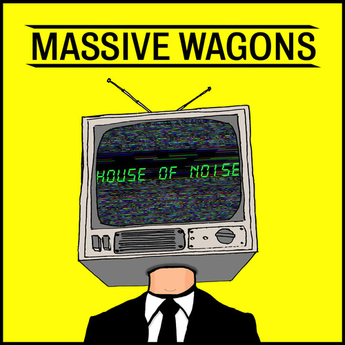 Massive Wagons - House Of Noise [LP]