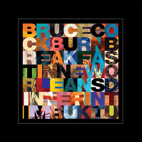 Bruce Cockburn - Breakfast In New Orleans Dinner In Timbuktu [Indie Exclusive]
