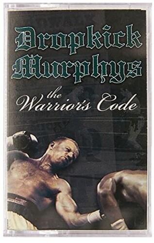Dropkick Murphys - Warrior's Code