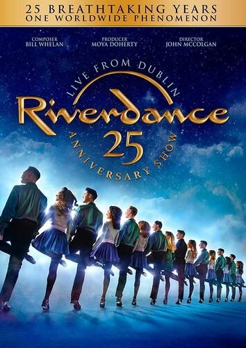 Riverdance: 25th Anniversary Show