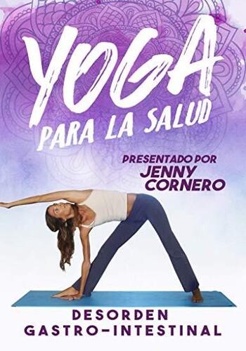 Yoga Para La Salud: Desorden Gastro-intestinal
