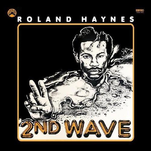 Roland Haynes - Second Wave (Remastered Vinyl Edition) [Remastered]