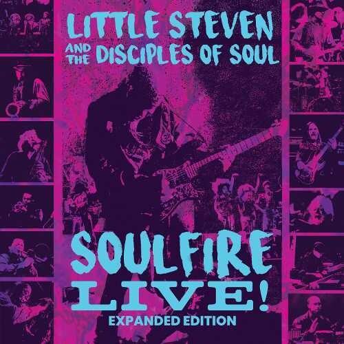 Little Steven & The Disciples Of Soul - Soulfire Live!