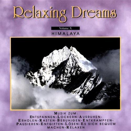Vol. 10-Relaxing Dreams [Import]