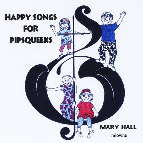 Happy Songs for Pipsqueeks