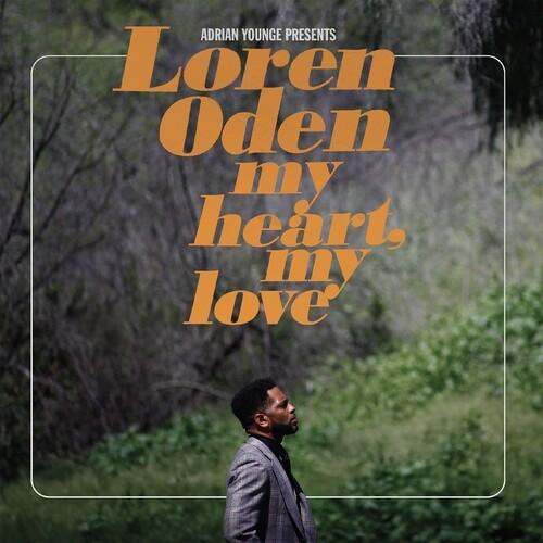 Loren Oden - Adrian Younge presents Loren Oden: My Heart My Love