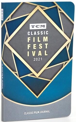 TCM CLASSIC FILM FESTIVAL 2021 FILM JOURNAL