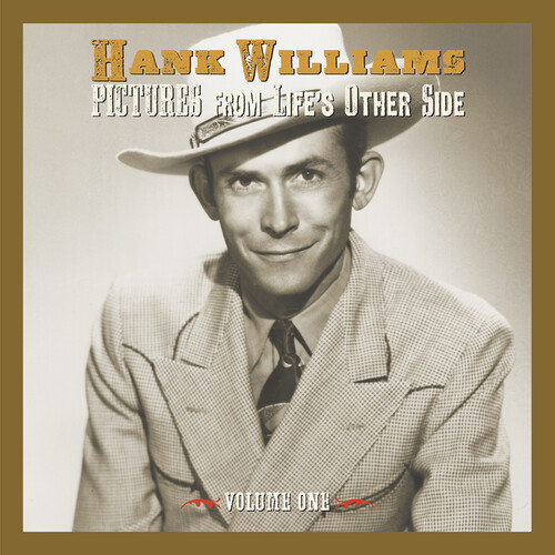 Hank Williams - Pictures From Life's Other Side Vol 1