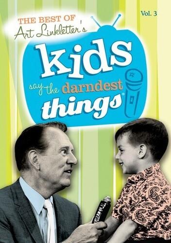 The Best of Art Linkletter's Kids Say the Darndest Things: Volume 3