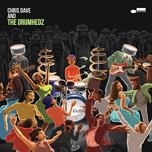 Chris Dave & The Drumhedz [Import]