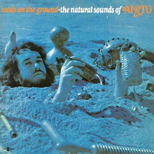 Seeds on the Ground--The Natural Sounds of Airto