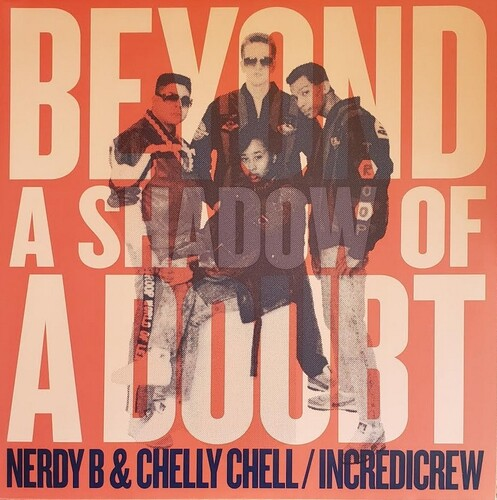 Nerdy B / Chelly Chell - Beyond A Shadow Of A Doubt [Limited Edition]