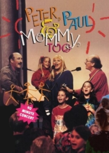 Peter, Paul & Mary - Peter, Paul And Mommy Too [DVD]