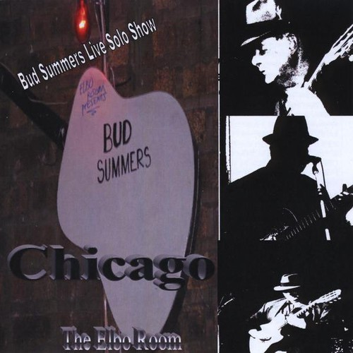 Bud Summers Live in Chicago