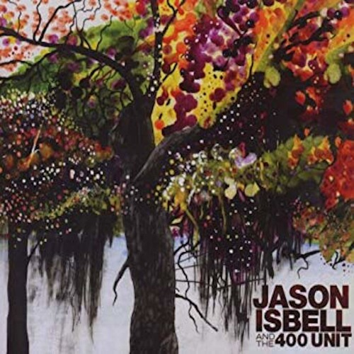 Jason Isbell And The 400 Unit - Jason Isbell & The 400 Unit [Indie Exclusive Limited Edition Translucent Green 2LP]