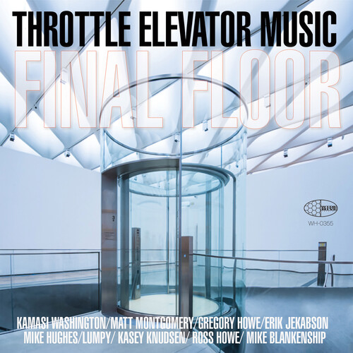 Throttle Elevator Music / Kamasi Washington - Final Floor