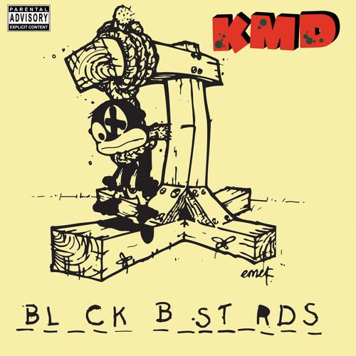 Kmd - Black Bastards