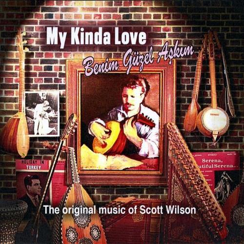 My Kinda Love /  Benim Guzel Askim