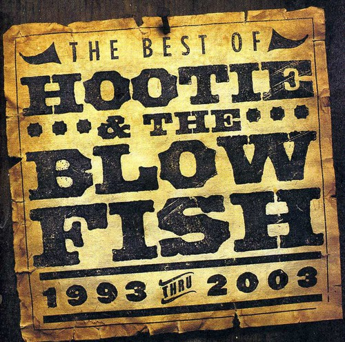 Best Of Hootie & The Blowfish 1993-2003 [Import]