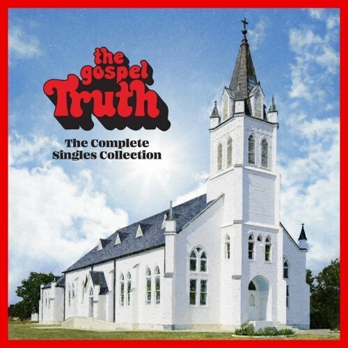 Various Artists - The Gospel Truth: Complete Singles Collection [2 CD]
