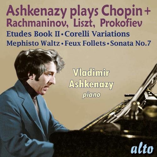 Ashkenazy Plays Chopin, Rachmaninov, Liszt, & Prokofiev