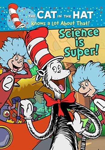 Cat In The Hat Knows A Lot About That! Science Is