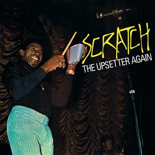 Scratch The Upsetter Again