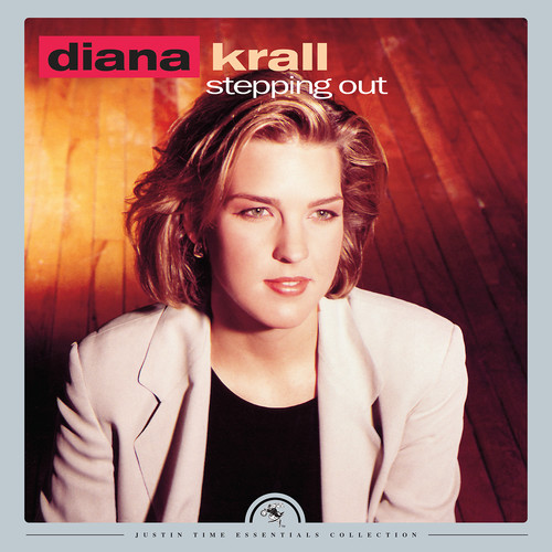 Diana Krall-Stepping Out (justin Time Essentials Collection)
