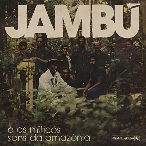 Jambu - E Os Miticos Sons Da Amazonia (Various Artists)