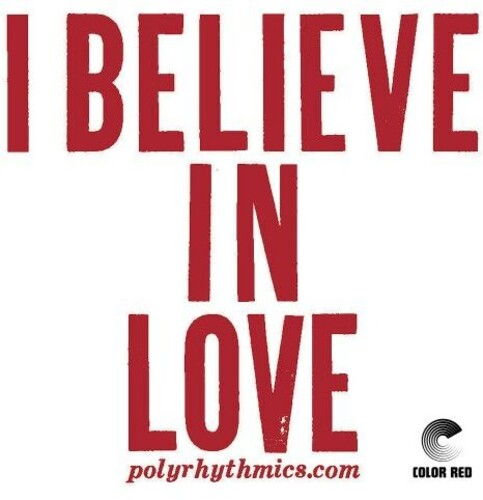 Polyrhythmics / Lucky Brown - I Believe In Love [Limited Edition]