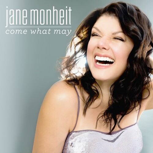 Jane Monheit - Come What May
